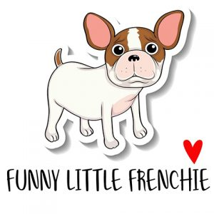 Funny Little Frenchie